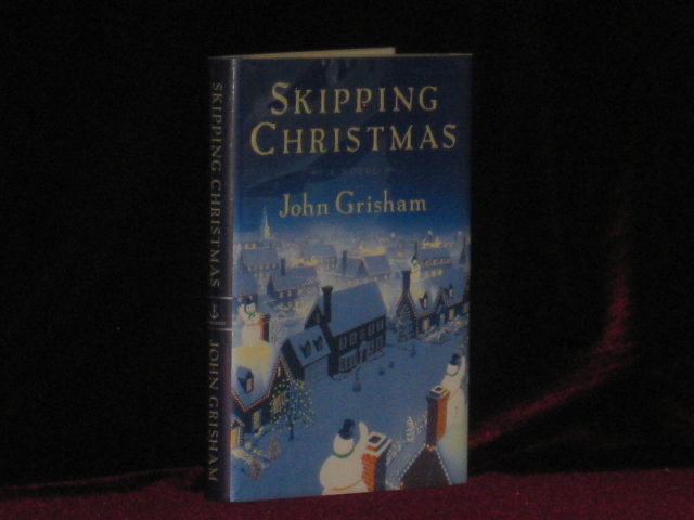 John Grisham, SIGNED. Skipping Christmas