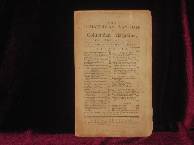 The Universal Asylum, and Columbian Magazine, for February, 1792. A Society of Gentlemen.
