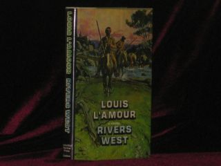 RIVERS WEST. Louis L'Amour, SIGNED