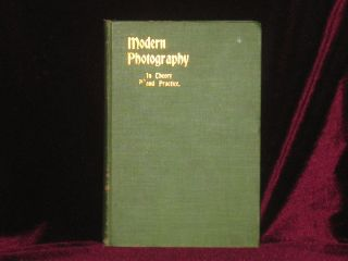 MODERN PHOTOGRAPHY IN THEORY AND PRACTICE a Hand Book for the Amateur. Henry G. Abbott.