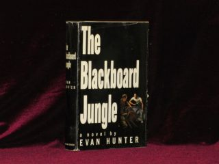 THE BLACKBOARD JUNGLE a Novel. Evan Hunter