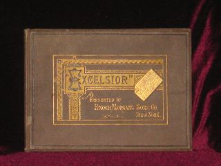 EXCELSIOR, presented By Enoch Morgan's Sons Co. Bret Harte.