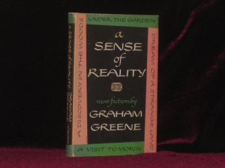 A SENSE OF REALITY. Graham Greene