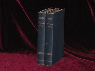 SPAIN AND THE SPANIARDS. Two Volumes