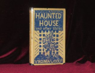 A HAUNTED HOUSE and Other Stories. Virginia Woolf