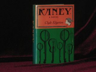 RANEY. A Novel. Clyde EDGERTON, SIGNED