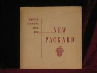 Operation and Care of Your Packard. Owner's Manual 1953. Packard Motor Car Company.