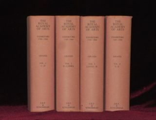 The Royal Academy of Arts. A Complete Dictionary of Contributors and Their Work from Its Foundation in 1769 to 1904