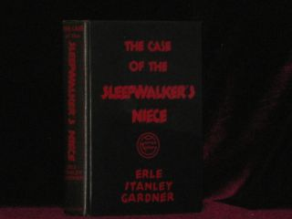 THE CASE OF THE SLEEPWALKER'S NIECE. Erle Stanley Gardner.