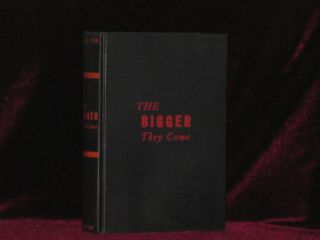 THE BIGGER THEY COME. Erle Stanley Gardner
