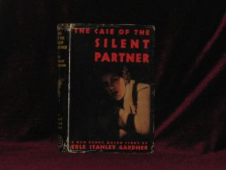 THE CASE OF THE SILENT PARTNER. Erle Stanley Gardner.