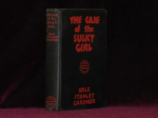 THE CASE OF THE SULKY GIRL. Erle Stanley Gardner.