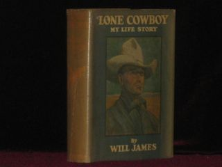LONE COWBOY. My Life Story. Will JAMES
