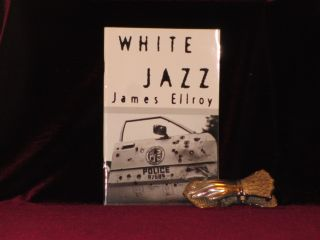 OPENING CHAPTERS OF WHITE JAZZ. A Novel. James Ellroy, SGNED.