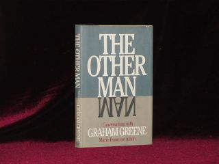 THE OTHER MAN. Conversations with Graham Greene. Marie-Francoise ALLAN, Graham Greene.