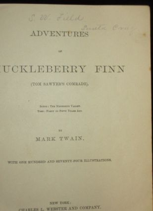 Adventures of Huckleberry Finn. One of the Earliest Dated Pre-publication Copies Sir Hugh Walpole Copy Purchased from Jake Zeitlin.