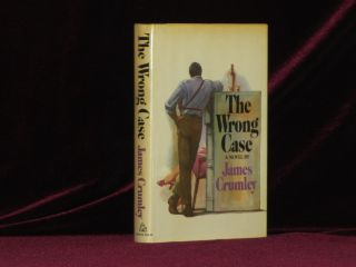 THE WRONG CASE. James Crumley, SIGNED.