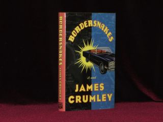 BORDERSNAKES. James Crumley, SIGNED