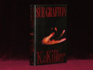 K IS FOR KILLER. Sue GRAFTON, SIGNED.