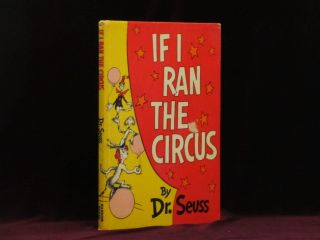 If I Ran The Circus. Seuss Dr., Theodore Geisel.