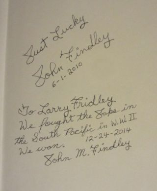 JUST LUCKY. John M. FINDLEY, SIGNED