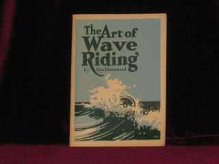 The Art of Wave Riding (with Original Mailing Envelope Addressed to the author). Ron Drummond