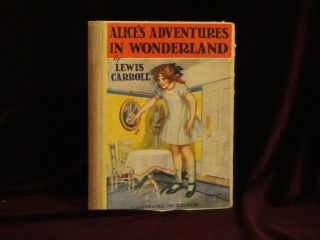 ALICE'S ADVENTURES IN WONDERLAND. Lewis Carroll, Bessie Pease