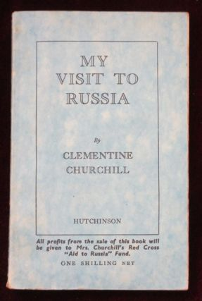 MY VISIT TO RUSSIA. Winston Churchill, Clementine Churchill.