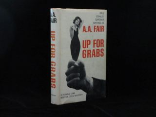 Up for Grabs. A. A. Fair, Erle Stanley Gardner.