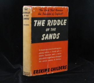 THE RIDDLE OF THE SANDS. A Record of Secret Service. Erkine CHILDERS.