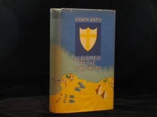 EIGHTH ARMY. EL ALAMEIN TO THE RIVER SANGRO. Bernard L. MONTGOMERY.