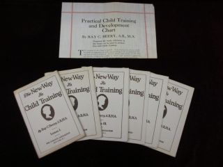 THE NEW WAY IN CHILD TRAINING. In Six Lessons. With PRACTICAL CHILD TRAINING AND DEVELOPMENT...