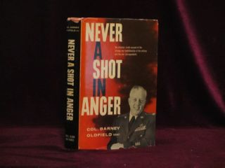 NEVER A SHOT IN ANGER. Barney OLDFIELD, SIGNED