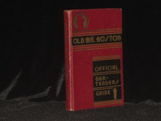 Old Mr. Boston DeLuxe Official Bartender's Guide. Leo Cotton.
