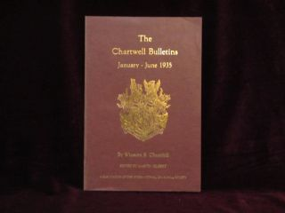 THE CHARTWELL BULLETINS. January - June 1935. Winston S. Churchill, Martin Gilbert