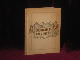 THE GOBLINS' CHRISTMAS. Elizabeth Anderson.
