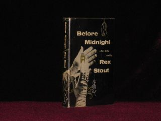Before Midnight. A Nero Wolfe Novel. Rex Stout.