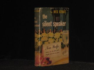 The Silent Speaker. A Nero Wolfe Novel. Rex Stout.