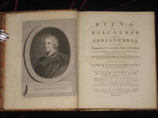 SILVA or, a Discourse of Forest Trees, and the Propagatin of Timber in His Majesty's Dominions: As it was Delivered in the Royal Society on the 15th Day of October, 1662.