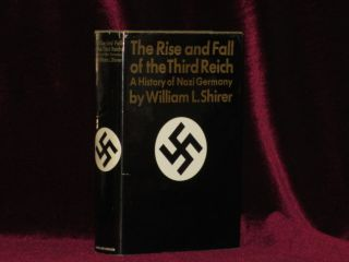 The Rise and Fall of the Third Reich. William L. Shirer.