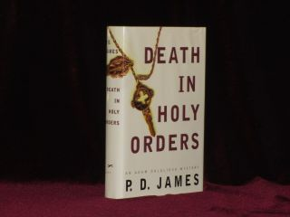 DEATH IN HOLY ORDERS. P. D. James, SIGNED