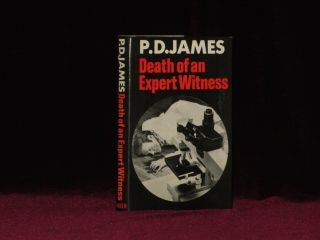 DEATH OF AN EXPERT WITNESS. P. D. James, SIGNED