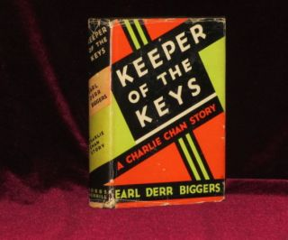 KEEPER OF THE KEYS. A Charlie Chan Story. Earl Derr Biggers