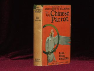 The Chinese Parrot. Earl Derr Biggers