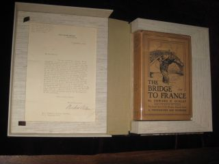 The Bridge to France. Inscribed and with a Copy of President Wilson's Letter, Which is Quoted in...