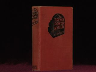 The French Powder Mystery. A Problem in Deduction. Ellery Queen