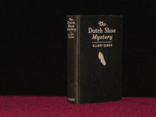 The Dutch Shoe Mystery. A Problem in Deduction. Ellery Queen