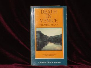 DEATH IN VENICE. A Norton Critical Edition. Instructors Desk Copy. Thomas Mann, Clayton Koelb