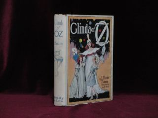 GLINDA OF OZ. In Which are Related the Exciting Experiences of Princess Ozma of Oz