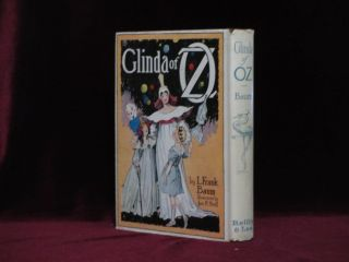 GLINDA OF OZ. In Which are Related the Exciting Experiences of Princess Ozma of Oz..
